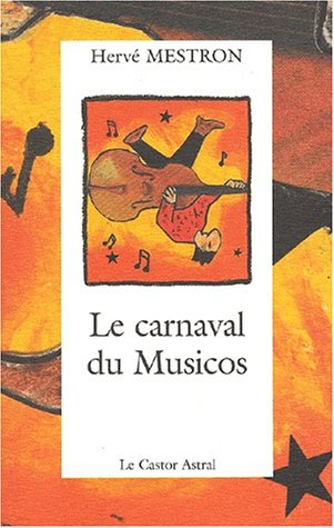Carnaval du musicos (Le): Mestron, Herv�