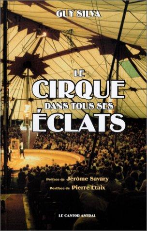 9782859204686: Le Cirque dans tous ses éclats