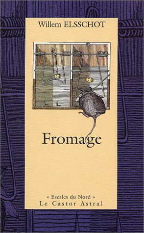 Fromage (2859205136) by Willem Elsschot; Xavier Hanotte