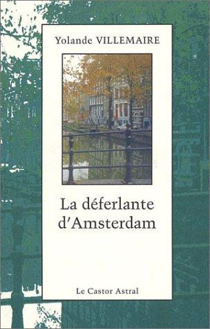9782859205140: La Déferlante d'Amsterdam