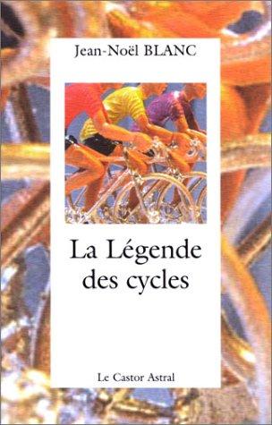 9782859205256: La Légende des cycles