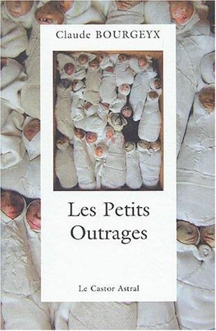 Petits outrages (Les): Bourgeyx, Claude