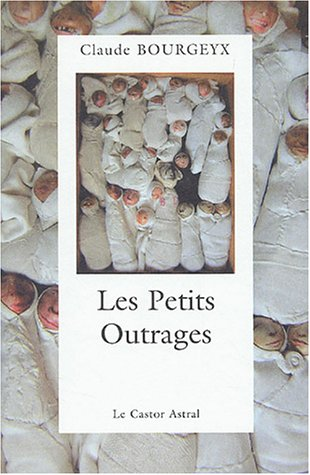 9782859205799: Les Petits Outrages (French Edition)