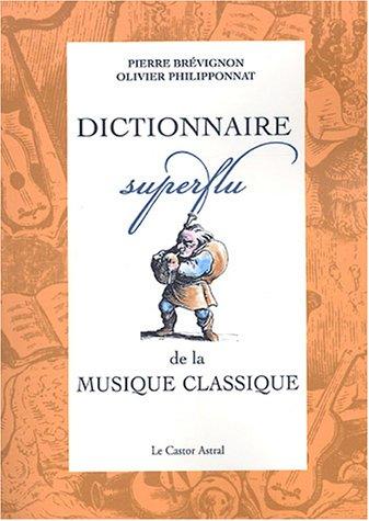 9782859205812: Dictionnaire superflu de la musique classique