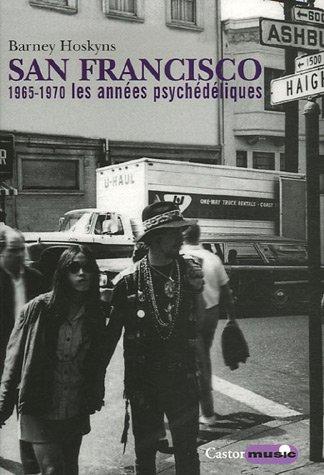 9782859206703: San Francisco : 1965-1970, les ann�es psych�d�liques