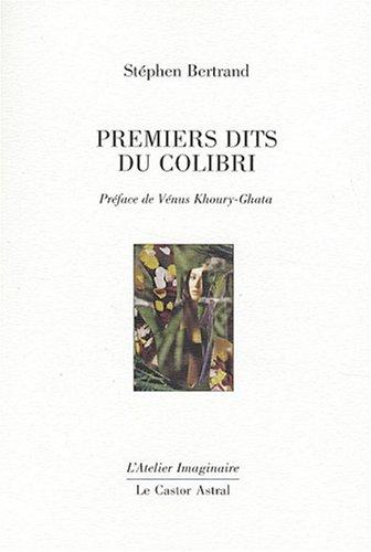 9782859207397: Premiers dits du colibri