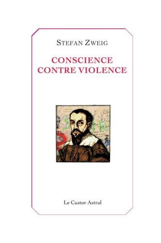 9782859207724: Conscience contre violence : Ou Castellion contre Calvin