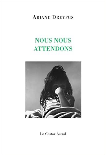 9782859208967: Nous nous attendons : Reconnaissance à Gérard Schlosser