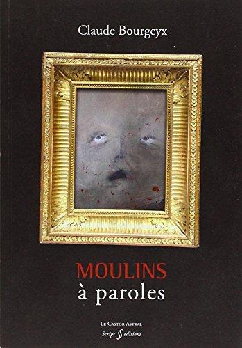 9782859209247: Moulins a Paroles
