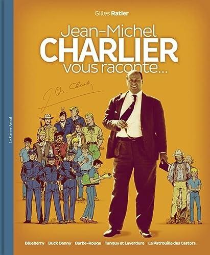 9782859209346: Jean-Michel Charlier vous raconte...