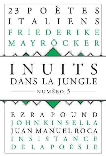 9782859209551: Inuits dans la jungle, N� 5 : Sept po�tes italiens d'aujourd'hui
