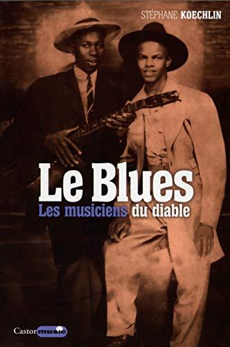 Blues (Le): Koechlin, St�phane