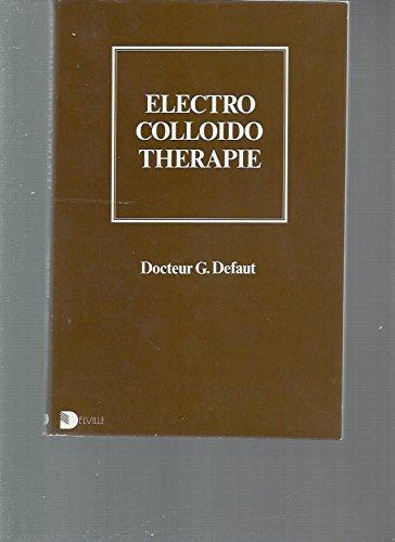 9782859220051: Electro Colloido Th�rapie