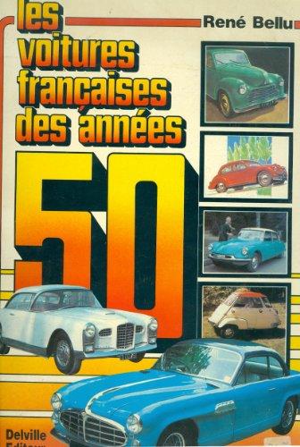 Les Voitures francaises des annees 50.: Bellu, Rene: