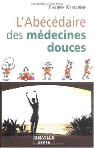 9782859221690: Abécédaire des médecines douces