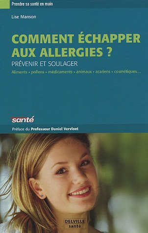 9782859221928: Comment �chapper aux allergies ?