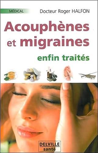 9782859222383: Acouph�nes et migraines enfin trait�s