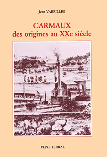 9782859270612: Carmaux : Des origines au XXe siècle