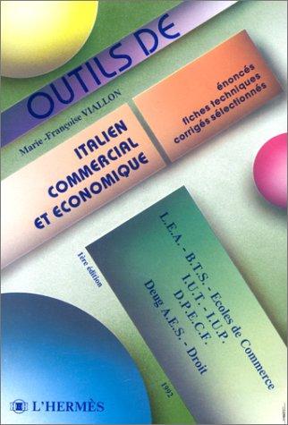 9782859343248: Italien commercial et économique
