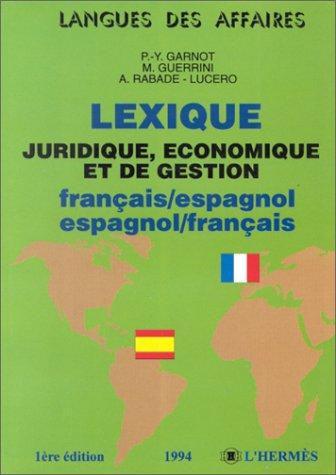 9782859343828: Lexique juridique, économique et de gestion, français-espagnol - espagnol-français