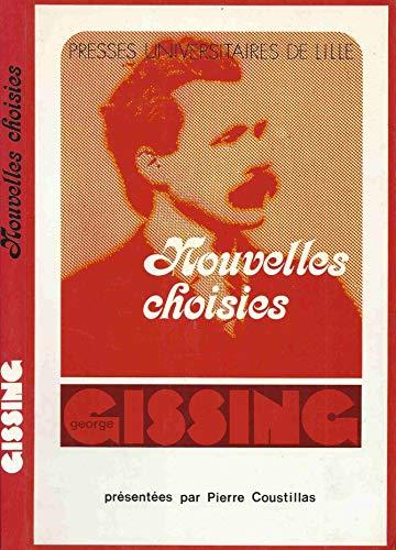 Nouvelles choisies (Traduit de l'anglais) (French Edition): Gissing, George