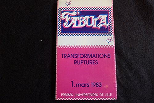 Fabula N°1 Mars 1983 - Transformations Ruptures