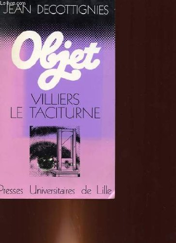 9782859392307: Villiers le taciturne (Objet) (French Edition)