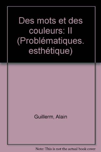 9782859392932: Des Mots et des couleurs Tome 2 : Des mots et des couleurs
