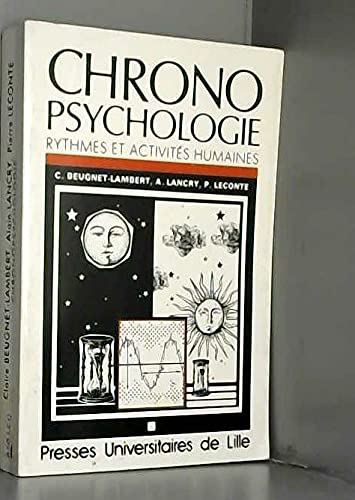 9782859393502: Chronopsychologie : Rythmes et activités humaines (Psychologie cognitive)