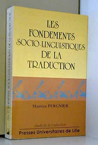 9782859394271: Les fondements sociolinguistiques de la traduction (Etude de la traduction) (French Edition)