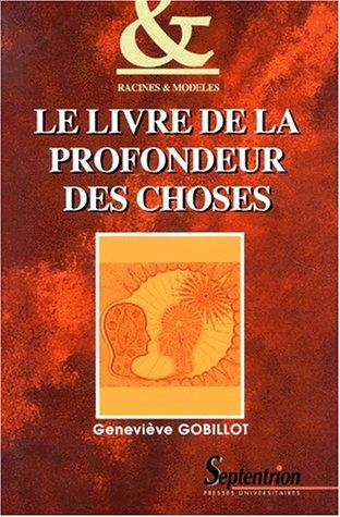 9782859394967: Le livre de la profondeur des choses (Racines & modèles) (French Edition)