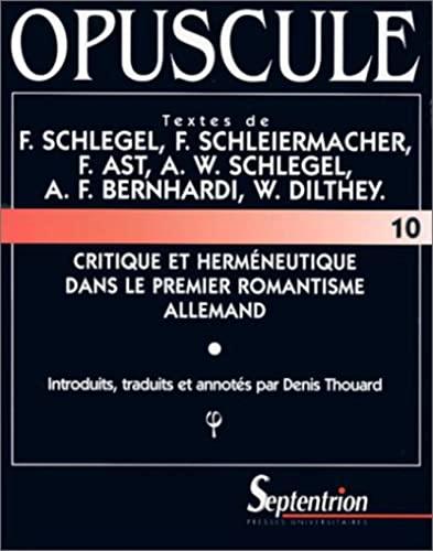 Critique et herméneutique dans le premier romantisme allemand: Thouard