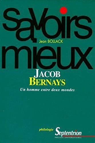 9782859395698: Jacob Bernays: Un homme entre deux mondes (Savoirs mieux) (French Edition)
