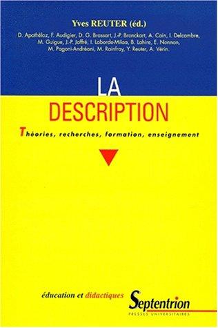 9782859395735: LA DESCRIPTION. Th�ories, recherches, formation, enseignement