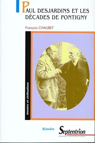 9782859396060: Paul Desjardins et les Décades de Pontigny