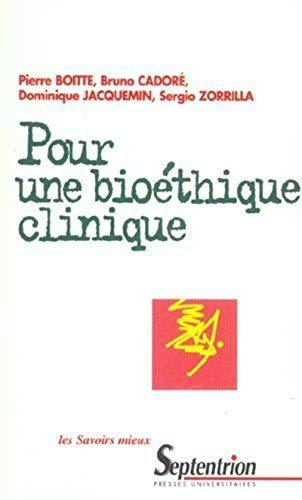 9782859397661: Pour une bioéthique clinique