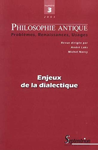 Philosophie antique, N° 3/2003 : Enjeux de: Pierre Aubenque; José-Miguel