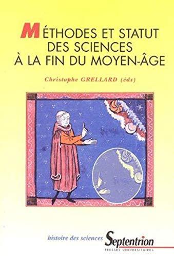 9782859398392: Méthodes et statut des sciences à la fin du Moyen Age