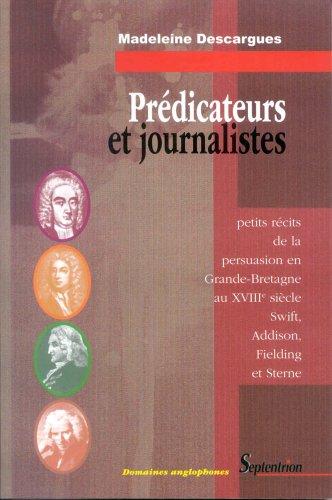 9782859398675: Prédicateurs et journalistes : Petits récits de la persuation en Grande-Bretagne au 18 siècle