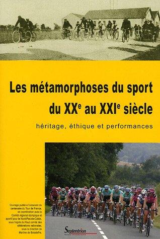 Les métamorphoses du sport du XXe au: Charles-Louis Foulon; Collectif