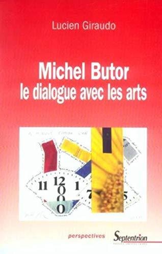 9782859398958: Michel Butor, le dialogue avec les arts