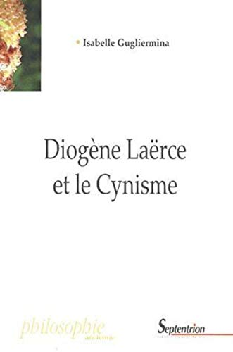 Dioge?ne Lae?rce et le cynisme: Isabelle Gugliermina