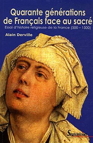Quarante générations de Français face au sacré ...