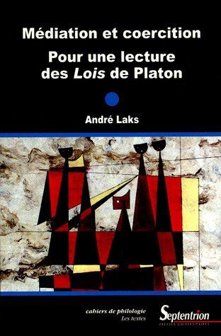 Médiation et coercition : Pour une lecture: André Laks