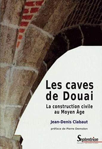 9782859399412: Les caves de Douai (French Edition)