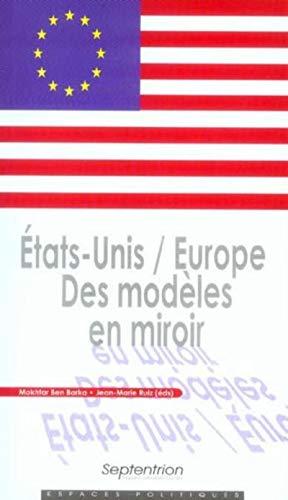 9782859399535: Etats-Unis / Europe : Des mod�les en miroir