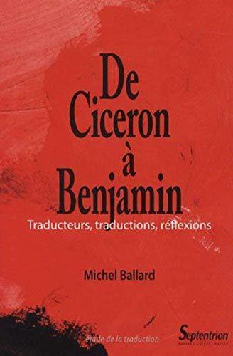 9782859399856: Ciceron a Benjamin Traducteurs Traductio (French Edition)