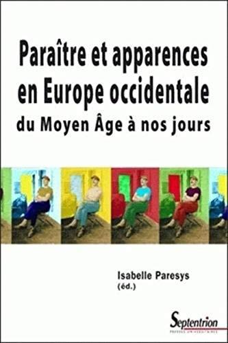 9782859399962: Paraître et apparences en Europe occidentale (French Edition)