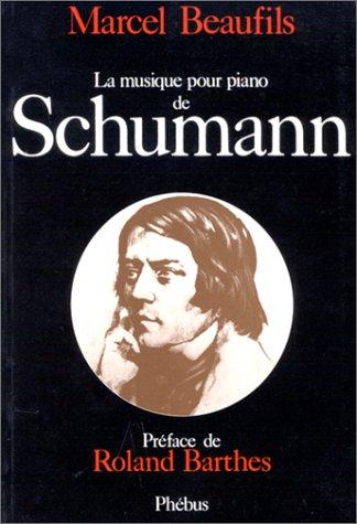 9782859400286: La musique pour piano de Schumann (French Edition)