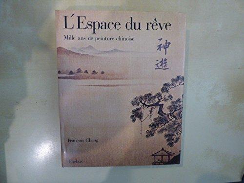 9782859400354: L'Espace du rêve : Mille ans de peinture chinoise